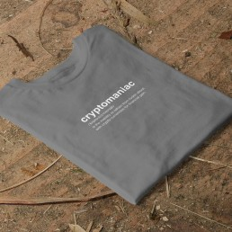 Cryptomaniac Crypto BTC Bitcoin T-Shirt